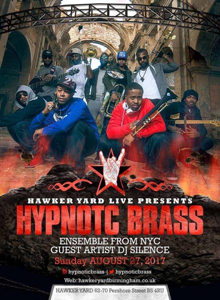 Hypnotic Brass Ensemble - Bank Holiday Weekender @ Hawker Yard 27.08.17