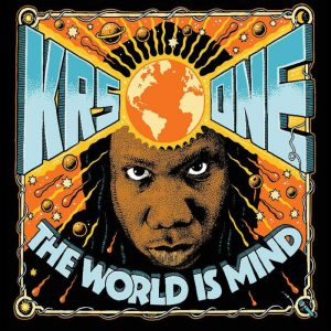 The World is Mind / KRS-One