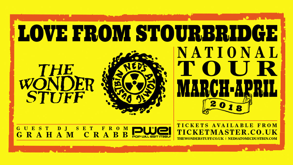 BPREVIEW: Love from Stourbridge – The Wonder Stuff & Ned's Atomic Dustbin @ O2 Academy 14/15.04.18