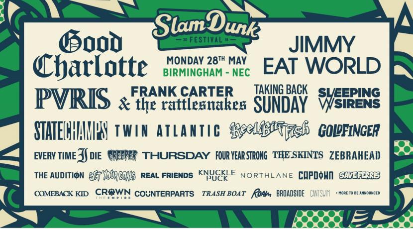 ELEANOR'S PICK: Slam Dunk Festival 2018 (Midlands) @ NEC 28.05.18