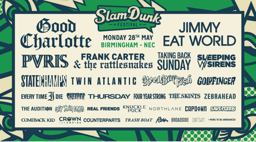 BPREVIEW: Slam Dunk Festival 2018 (Midlands) @ NEC 28.05.18