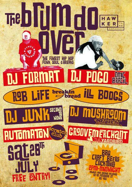 DJ Format & DJ Pogo – The Brum Do Over BBQ @ The Hawker Yard 28.07.18