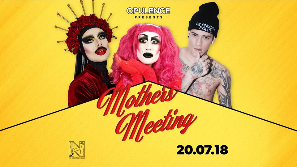 Opulence Presents: Mother's Meeting @ The Nightingale Club 20.07.18